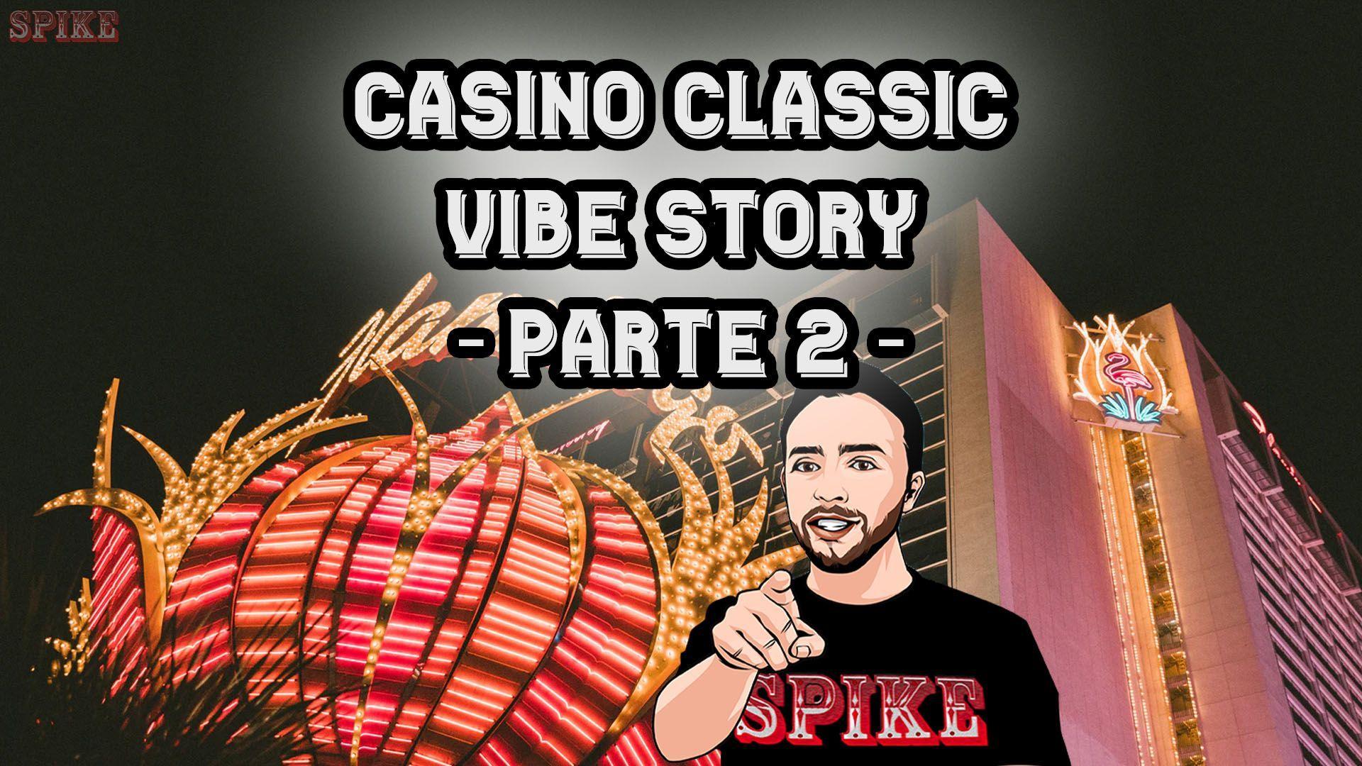 Casino Classic Vibe Story 2