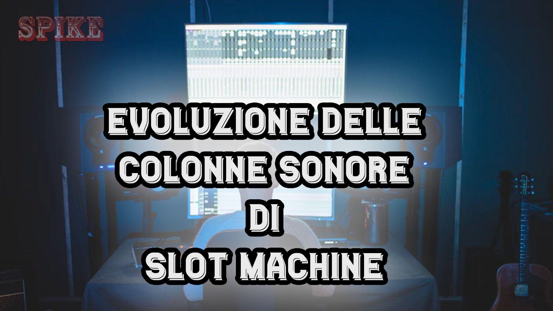 Colonne Sonore delle Slot Machine Card
