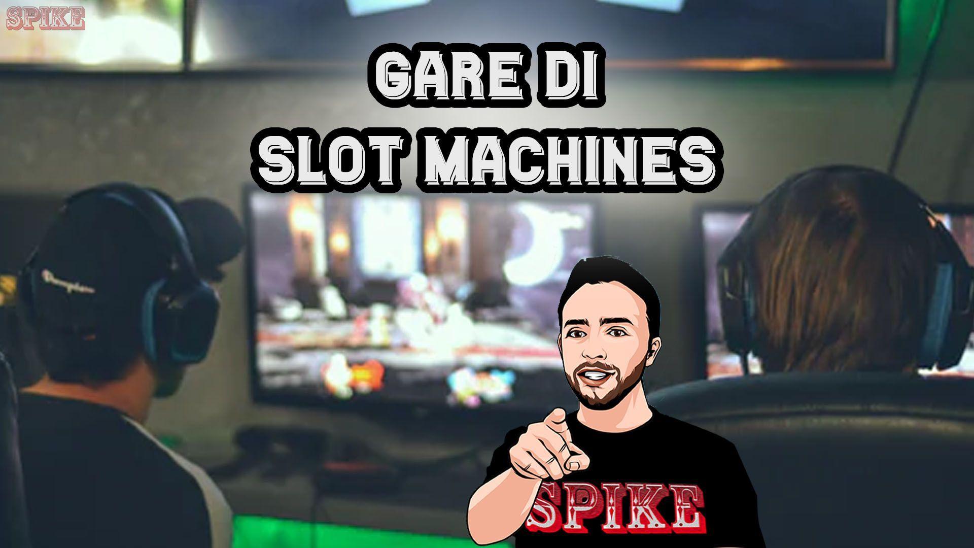 Gare di Slot Machines