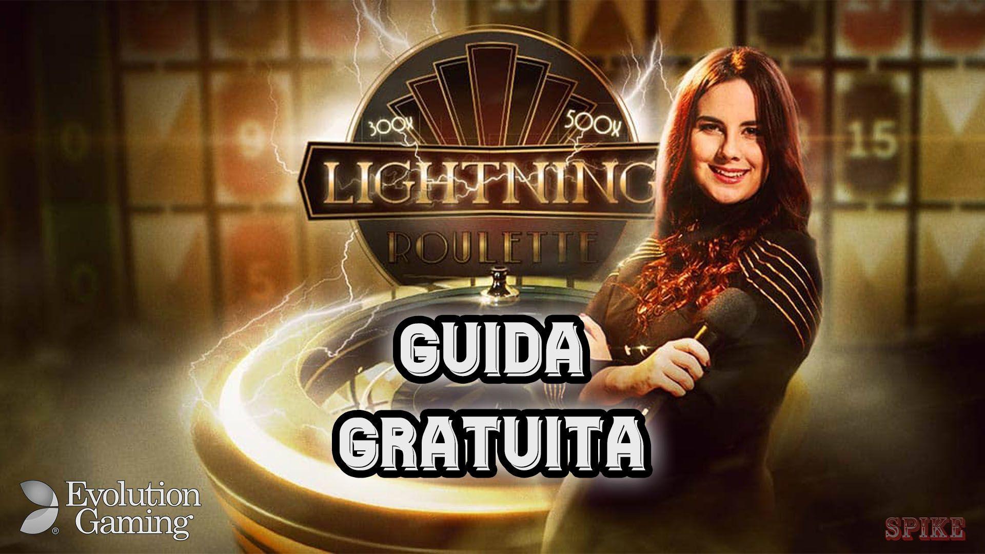 Lightning Roulette Evolution Gaming Guida Gratis