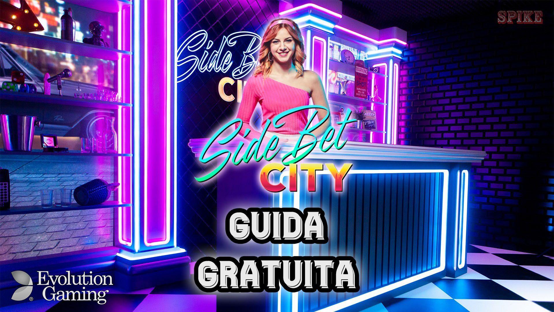Side Bet City Evolution Gaming Guida Gratis