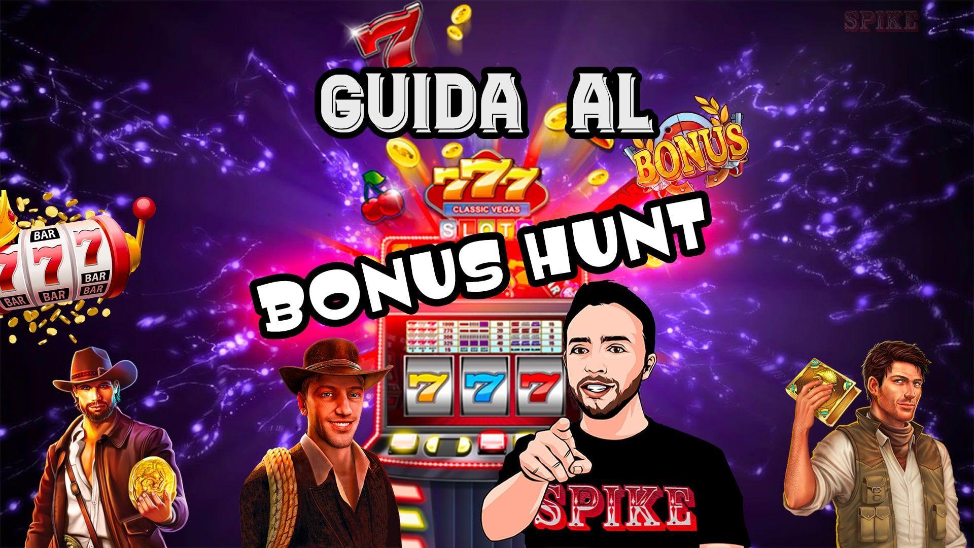 guida bonus hunt slot machine online