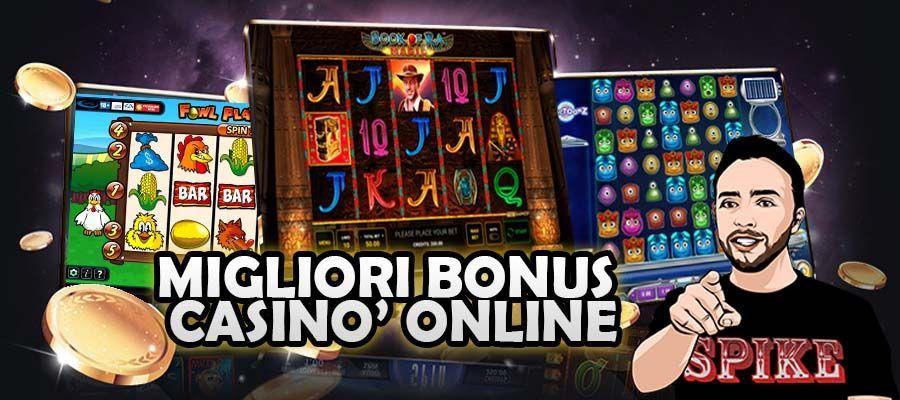 I Migliori 10 Bonus Casino Online