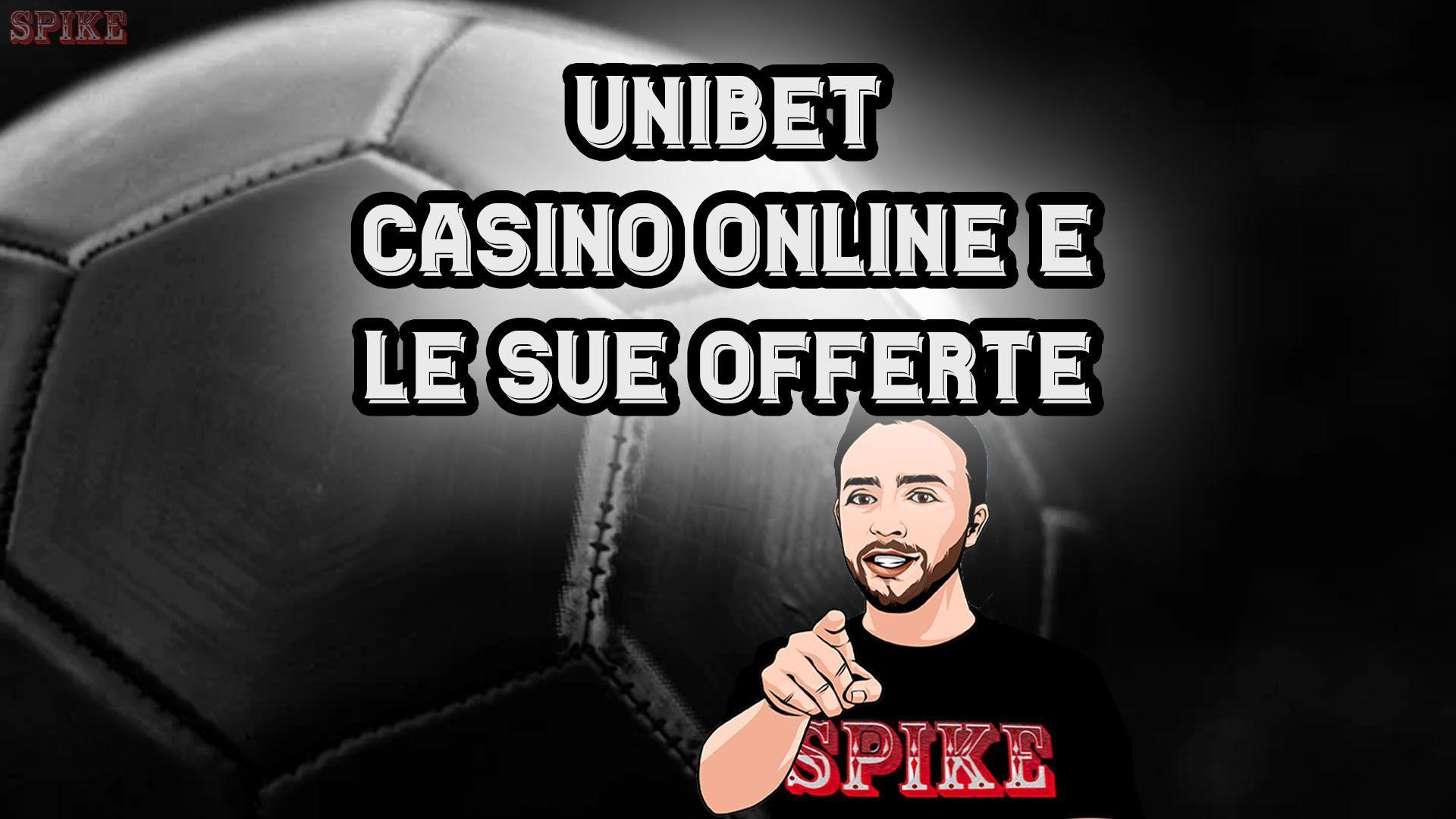 SPIKE Slot Unibet Casinò