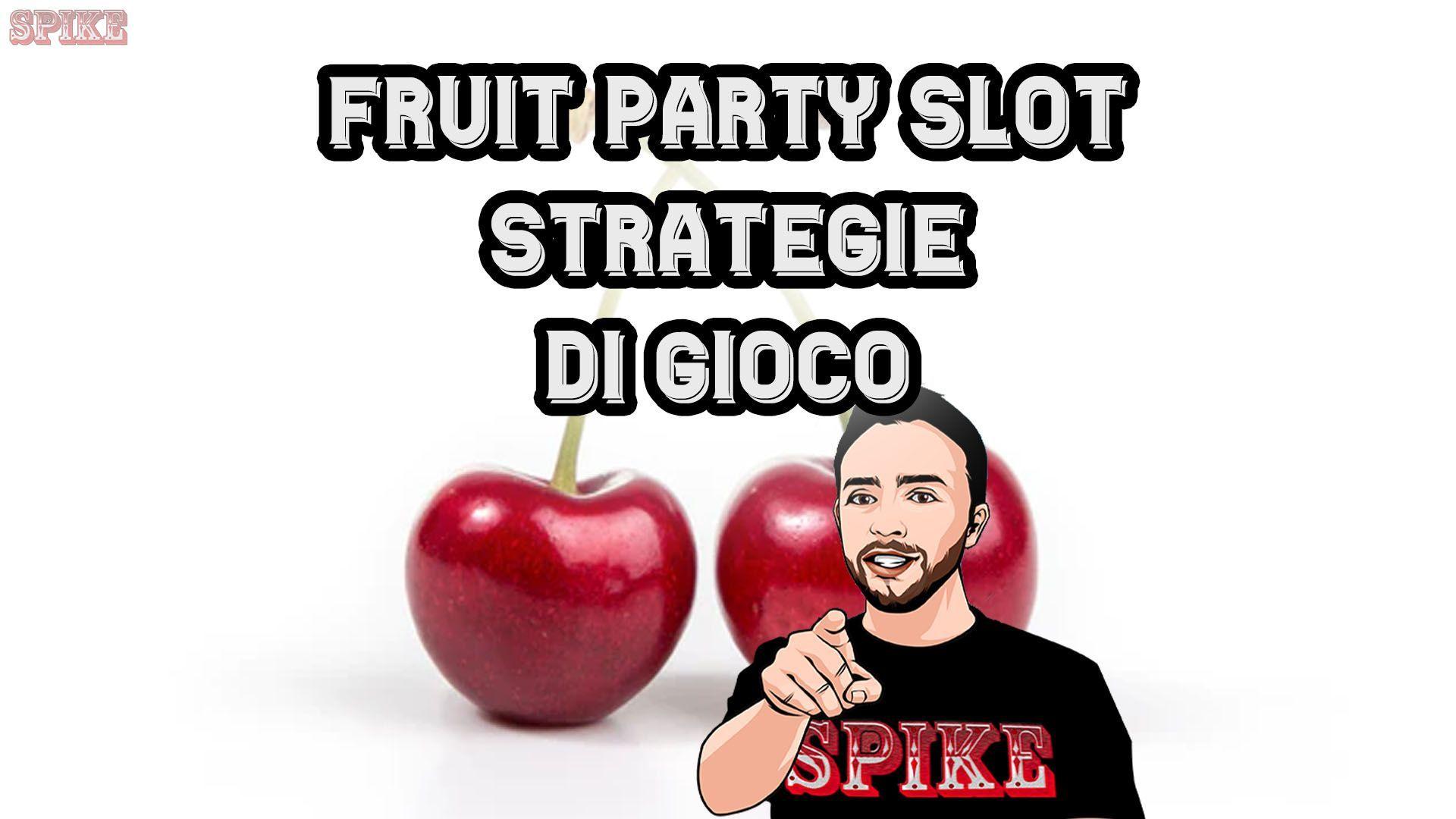 Fruit Party Slot Cosa Fare